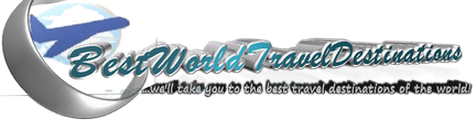 Best World Travel Destinations